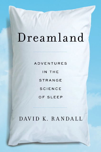 The cover of Dreamland by David K. Randall.